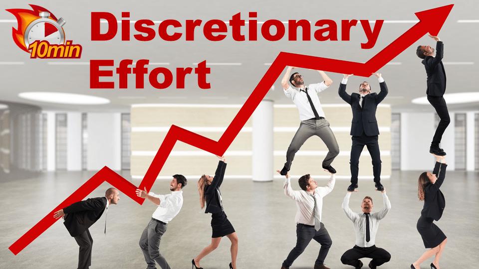 Discretionary Effort