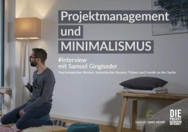 Projektmanagement und Minimalismus