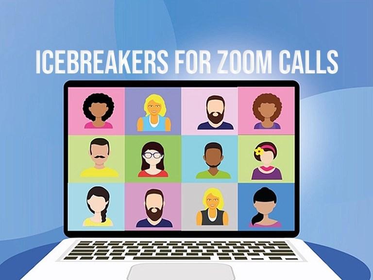 Icebreakers for zoom calls