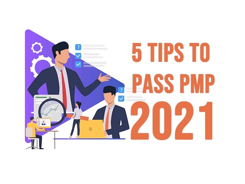 Our Top 5 PMI Tips to Pass PMP in 2021