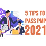Top 5 Tips to Ensure you Pass the PMP Exam in 2021 on First Try
