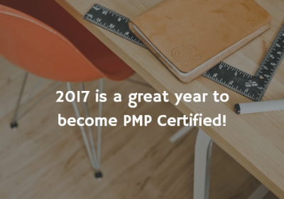 2017 is a great year to become PMP Certified!