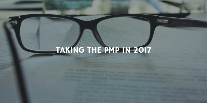 TAKING THE PMP IN 2017