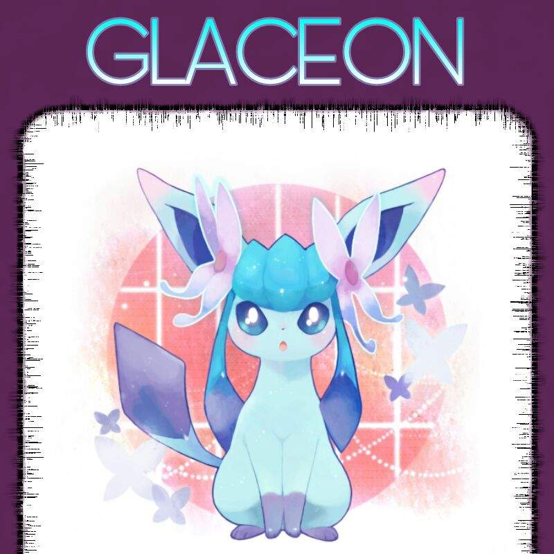 What Glaceon Weakness