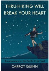 Book Review : Thru-hiking Will Break Your Heart