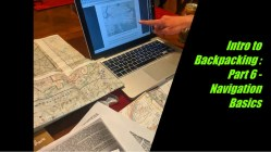 Intro to Backpacking: Part 6 – Navigation Basics