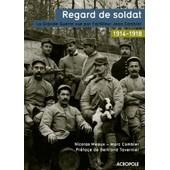 Regard De Soldat - La Grande Guerre Vue Par L'artilleur Jean Combier de Nicolas Meaux