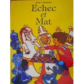 Echec Et Mat de Richardson Martin