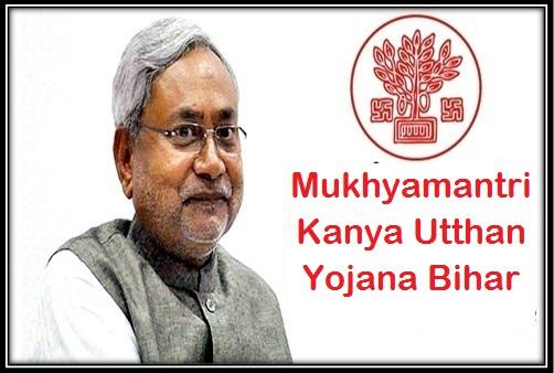 Mukhyamantri Kanya Utthan Yojana in Bihar