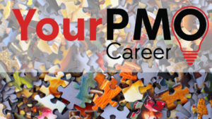 Developing Your PMO Career