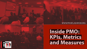 Inside PMO: KPIs, Metrics and Measures