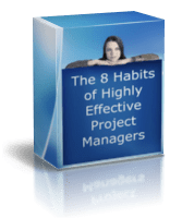 The 8 Habits of Highly Effective Project Managers