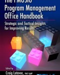 The PMOSIG Program Management Office Handbook: Strategic and Tactical Insights for Improving Results