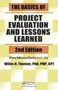 The Basics of Project Evaluation and Lessons Learned