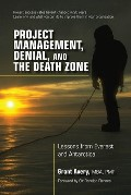Project Management, Denial and the Death Zone