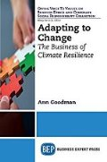Adapting to Change: The Business of Climate Resilience