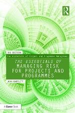 The Essentials of Managing Risk for Projects and Programmes, 3rd Ed