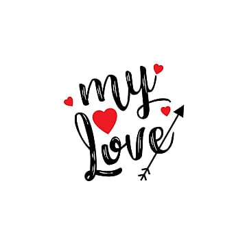 Download My Love Png, Vector, PSD, and Clipart With Transparent ...