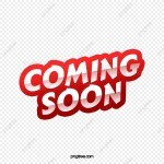 Comingsoon Png Images Vector And Psd Files Free Download On Pngtree