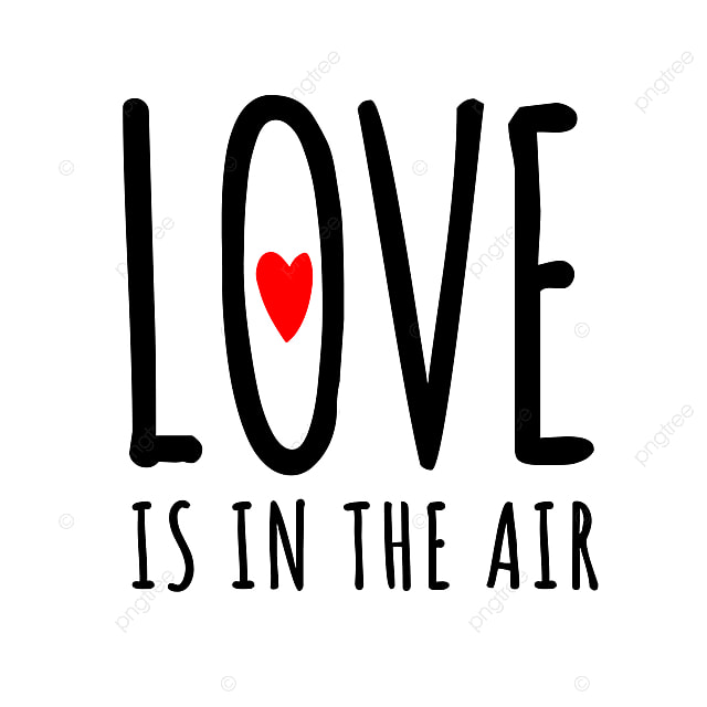 Download Love Is In The Air Valentines Day Lettering, Happy ...