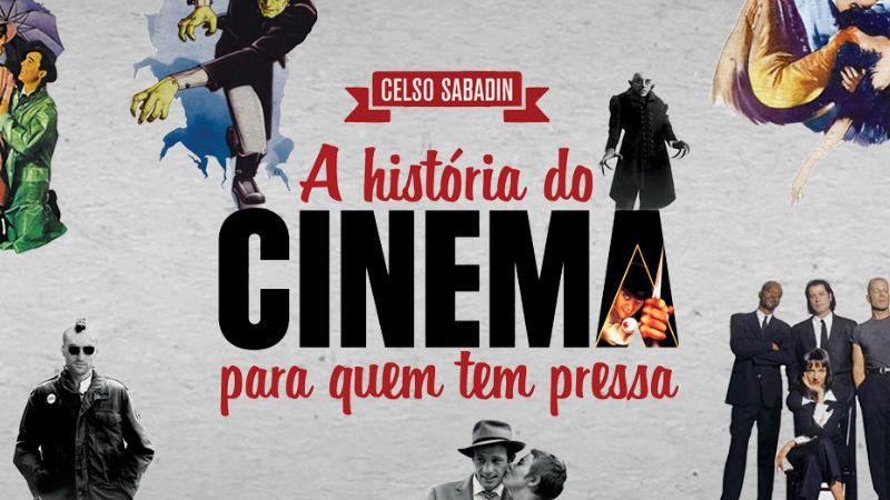 Resenha de Livro | A História do Cinema Para Quem tem Pressa