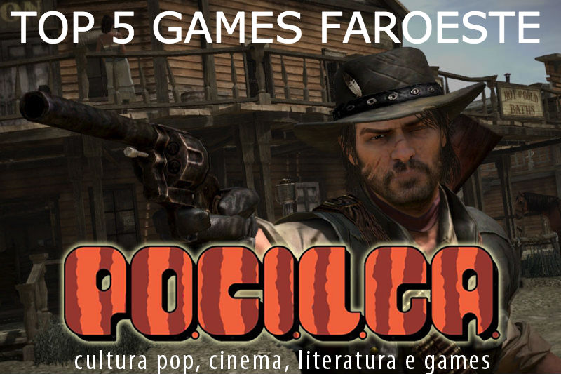 Top 5   Os Melhores Games de Faroeste