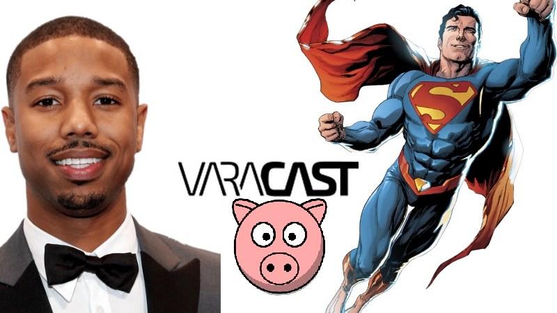 Varacast #32 – Superman Negro: Representatividade ou Tendência?