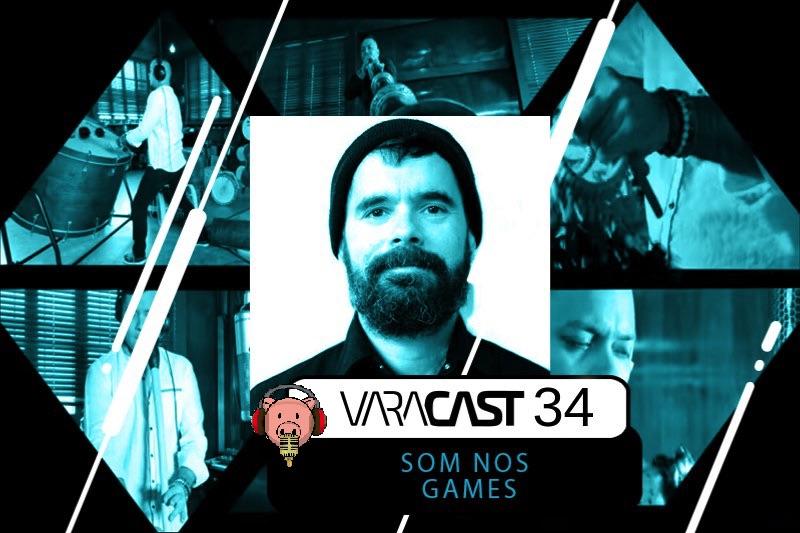 Varacast #34 – Som nos games