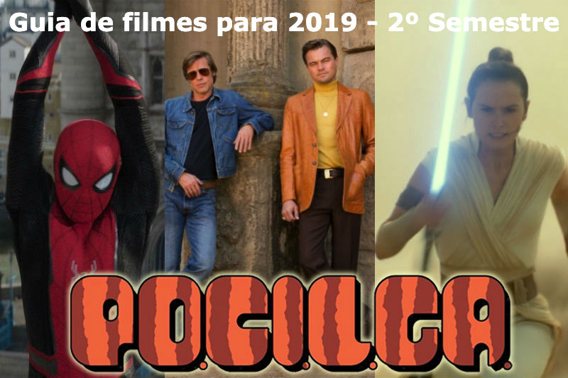 Guia de filmes para 2019 – 2º Semestre