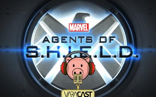 Varacast #63 - Agents of S.H.I.E.L.D.