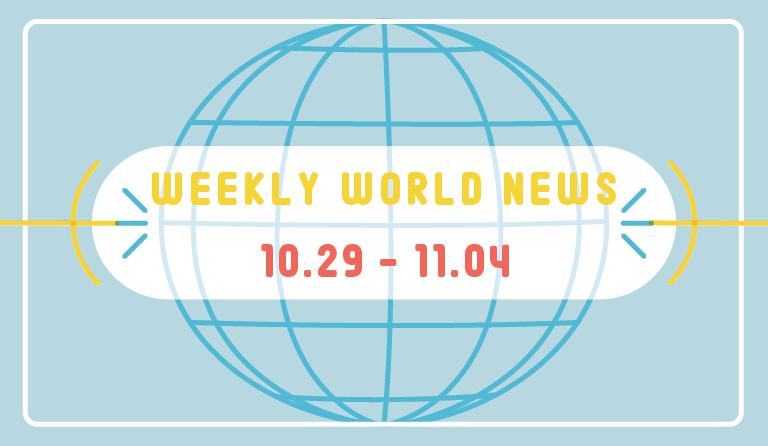 Weekly World News 10/29– 11/04