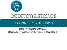Turismo Ecommerce. Formación de implantación de turismo y tecnología. Ecommaster