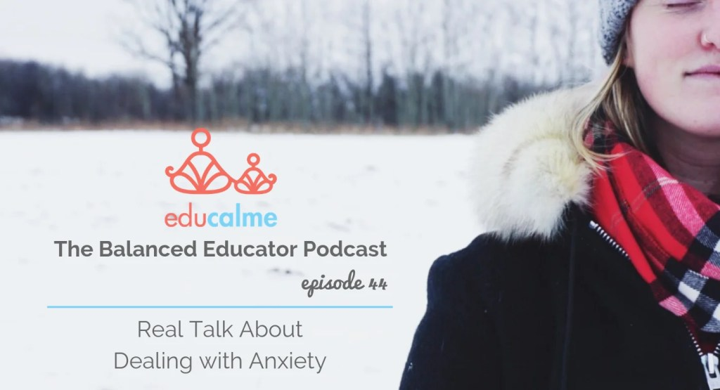 Dealing with anxiety mindfully
