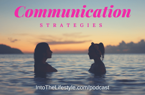 Episode 50 – Communication Strategies to get you laid!