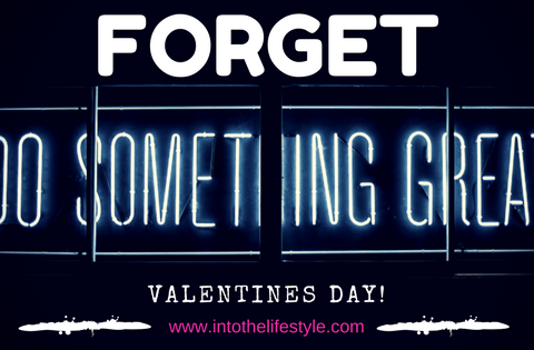 Episode 51 – Forget About Valentines Day