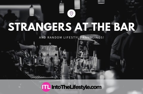 Episode 57 – Picking Up Strangers At The Bar