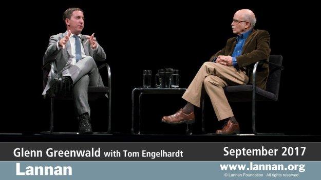 Glenn Greenwald with Tom Engelhardt, 27 September 2017