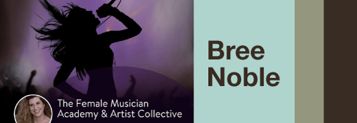 Bree Noble podcast interview on building a music career