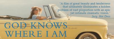 God Knows Where I Am film promo