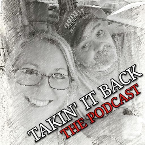Takin' It Back - The Podcast