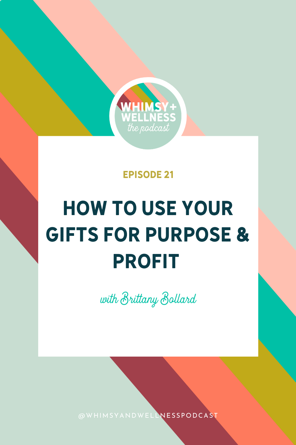 gifts or purpose and profit whimsy + wellness podcast