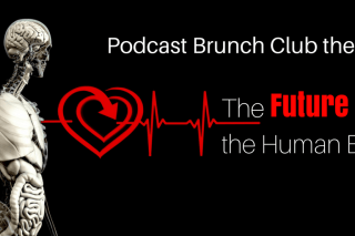 Podcast Brunch Club theme: The Future of the Human Body