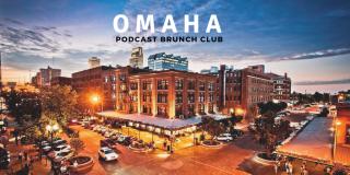 Omaha: Podcast Brunch Club