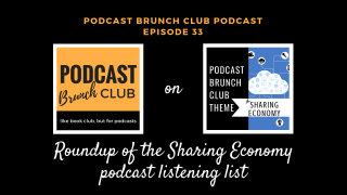Podcast Episode 33: Roundup of the Sharing Economy podcast listening list