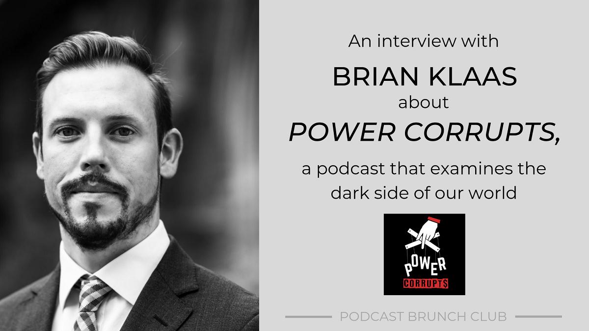 <em></noscript>Power Corrupts</em> Examines the Dark Side of Our World