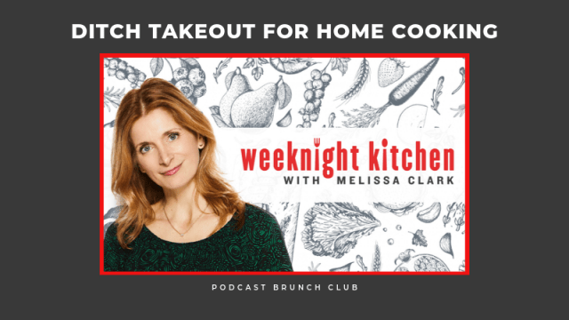 Ditch takeout for home cooking: Weeknight Kitchen with Melissa Clark