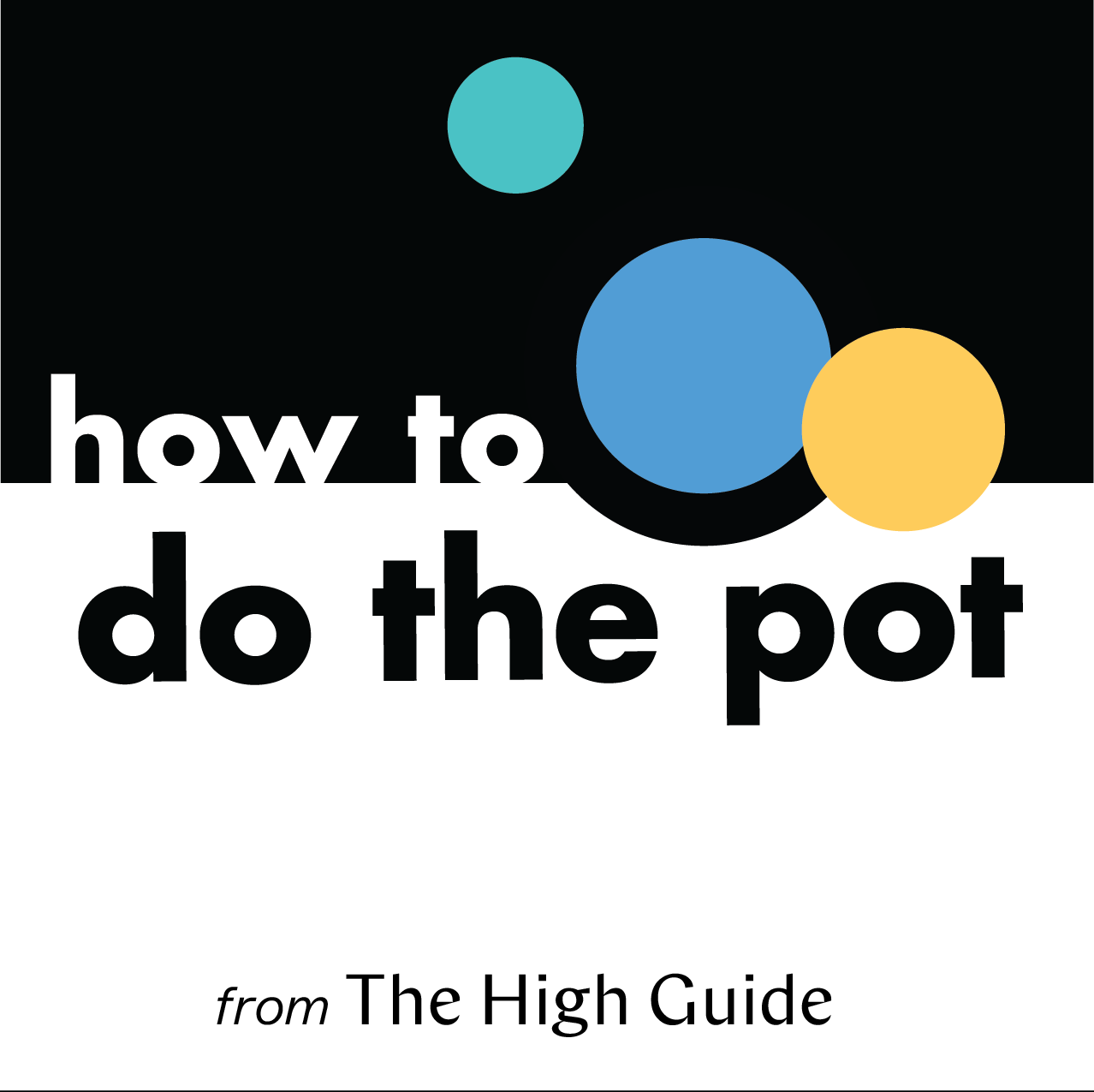 How To Do The Pot