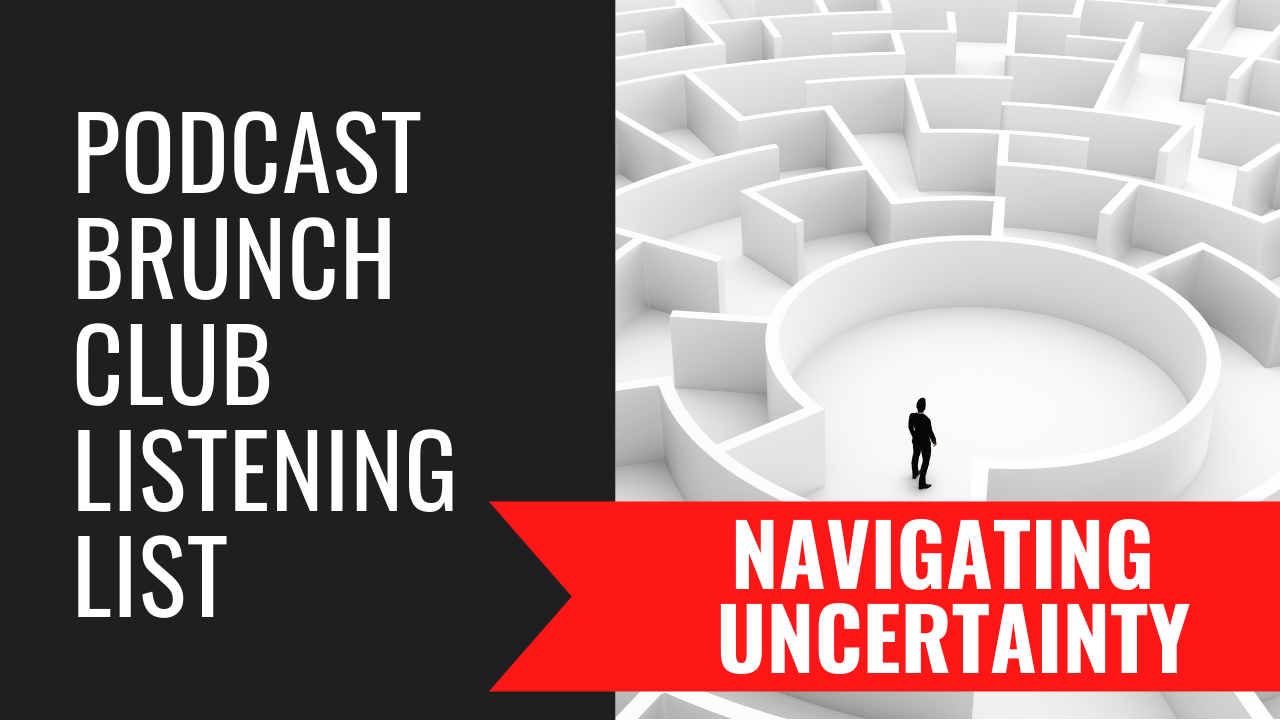 Navigating Uncertainty: October 2020 listening list