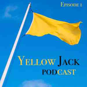 Yellow Jack flag with episode 1