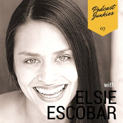 007 Elsie Escobar | If Itunes Went Away Tomorrow, Would You Still Podcast?